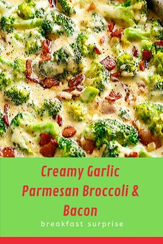 New Recipes 🟊🟊🟊🟊🟊 Creamy Garlic Parmesan Broccoli & Bacon Relish Recipes, Carrot Recipes, Bacon Recipes, Appetizer Recipes, Healthy Recipes, Escarole Recipes, Argula Recipes, Fennel Recipes