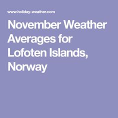 November Weather Averages for Lofoten Islands, Norway