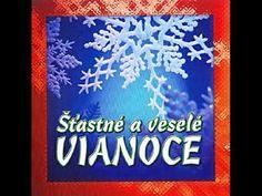 Slovenské Vianočné koledy Šťastné a veselé VIANOCE - YouTube