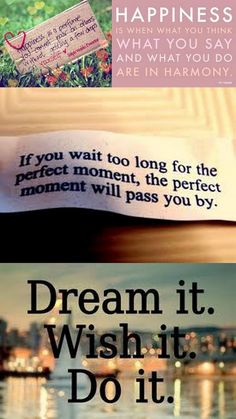 dream and just go for it!
