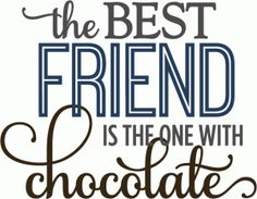 Silhouette Online Store - View Design #62991: best friend with chocolate - phrase