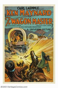 "Movie Posters:Western, Wagon Master (Universal, 1929). One Sheet (27"" X 41""). This was KenMaynard's first sound film and highly awaited by his fan... Image #1"
