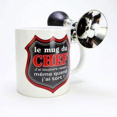 A moins de ne pas savoir lire, gare à vous si vous utilisez le mug du chef à son insu !