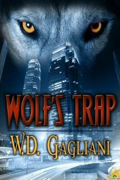 2003 Nominee for Best First Novel: Wolf's Trap ~~ William D. Gagliani ~~