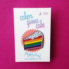 Colourful soft enamel pin. 30mm with secure rubber pin back and custom backing card. Cakers Gonna Cake! Limited run of 100. Grab a slice of rainbow