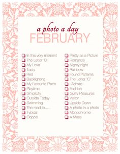 A Photo A Day ~ February Checklist | Akemi Photography