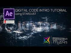 Digital Code Intro using STARDUST- After Effects Tutorial - YouTube