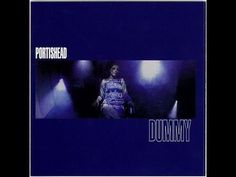 Portishead - Dummy [Full Album]