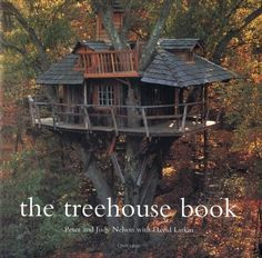 Treehouse Book - Nelson, Pete; Nelson, Judy
