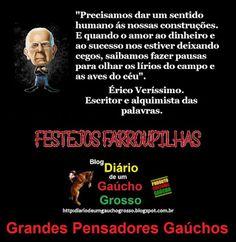 Diário de um Gaúcho Grosso: GRANDES PENSADORES GAÚCHOS - ERICO VERISSIMO…