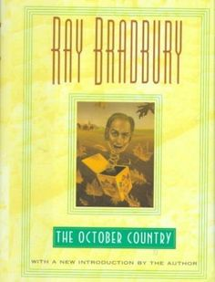 The October Country: By Ray Bradbury ; Illustrated by Joe Mugnaini (Hardcover)