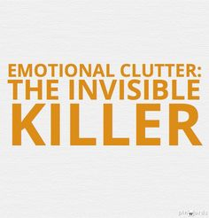 Clearing your clutter isn't just about organizing your desk closets. Emotional Clutter, Organizing, Organization, Closets, Flow, Desk, Getting Organized, Armoires, Organisation