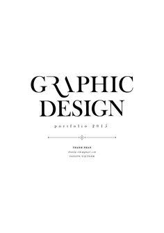 Graphic design portfolio 2015 Graphic design, typography, web design, packaging design, logo, brand identity, photography