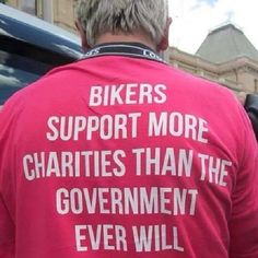 Isn't that the truth?! Where are all of our bikers that support charities? Tell us what charity you support and what club you belong to. Get your recognition!
