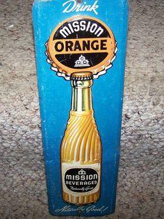 "Antique Mission Orange Door Push (Vintage 1950 Tin Crown California Soda Pop Beverage Advertising Sign, ""Naturally Good!"""