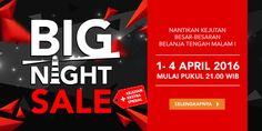 BIG NIGHT SALE - Nantikan Besok!