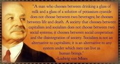 Socialism kills Ludwig von Mises Lew Rockwell Murray Rothbard  Entrepreneurship Capital Commerce Free Trade Laissez-faire http://www.divineeconomytheory.com/