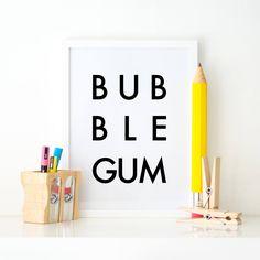 Bubble Gum Digital Print, Digital Download, Printable Art, Wall Art, Word Art, Instant Download, Kitchen Decor, Modern Art, Minimalist by AMidnightRun on Etsy