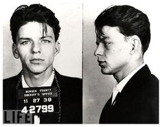 """December 12, 1915: Frank Sinatra's birthday. Here is Sinatra's mug shot, his reason for arrest? """"Carrying on with a married woman"""" — a criminal offense at the time. The charge was eventually dismissed, but his reputation as a ladies' man only grew..."""