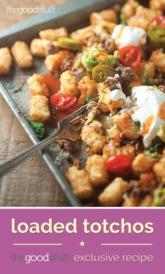 Tacos + Nachos = Magic. Impress your family with this loaded totchos recipe.