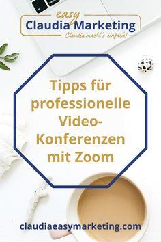 Das Online-Tool Zoom wird für Video-Konferenzen immer beliebter. Hol Dir meine kostenlosen Tipps für einen professionellen Auftritt in Video-Calls und die Do's and Dont's für Zoom. Marketing Tipps für selbständige Frauen. #claudiaeasymarketing E-mail Marketing, Content Marketing, Etiquette, Videos, Easy, Simple, Tips And Tricks, Tutorials, Inbound Marketing