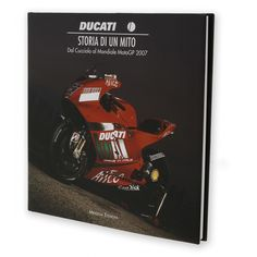 The origin of the Borgo Panigale brand, the stories and biographies of the most famous racers in a suggestive photo album that goes through Ducati's successes up to the splendid victory in the 2007 MotoGP World Championship (language Italian).