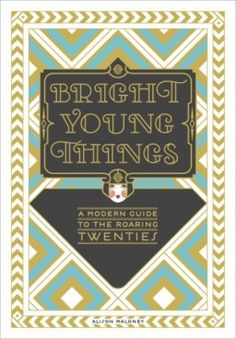 Bright Young Things // Trending: Great Gatsby