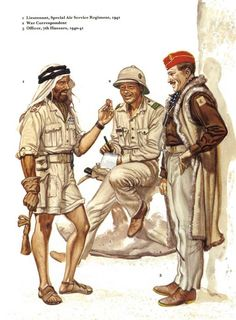 British Army North Africa - It wasn't a war; it was a fancy dress party! War is hell, but you can't tell me that a lot of the young men who fought in North Africa didn't love it.