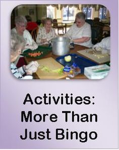 Activities: More than Just Bingo. www.recreativeresources.com