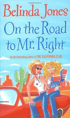 ON THE ROAD TO MR. RIGHT by BELINDA JONES http://www.amazon.com/dp/0099445492/ref=cm_sw_r_pi_dp_mAUOub07642XH