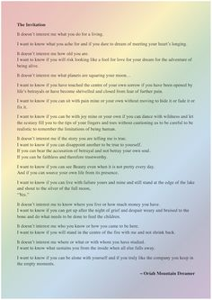 This poem by Oriah Mountain Dreamer helped me be true to myself many years ago. It can do the same for you, if you let it. Thank you, Oriah.