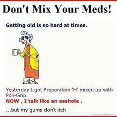 dont mix your meds funny quotes quote funny quote funny quotes maxine humor