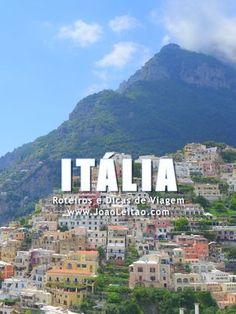 Visitar Itália - Roteiros e Dicas de Viagem