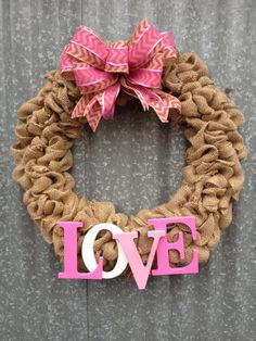 Burlap+love+wreath+by+ribbonsandtin+on+Etsy