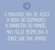 Machado de Assis | Guimarães Rosa | Manoel Bandeira | Jorge Amado