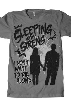 Die Alone Tee T-Shirts from Sleeping With Sirens
