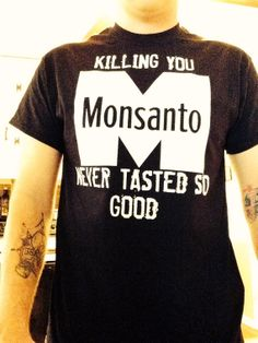 Get ready for the March Against Monsanto...https://www.etsy.com/listing/182424021/march-against-monsanto-anti-monsanto-t