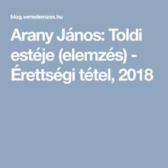 Arany János: Toldi estéje (elemzés) - Érettségi tétel, 2018 Boarding Pass