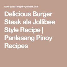 Delicious Burger Steak ala Jollibee Style Recipe | Panlasang Pinoy Recipes