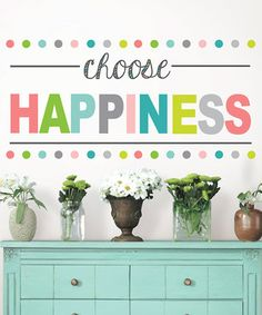 'Choose Happiness' Decal
