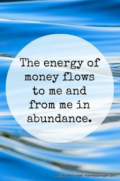 ) Abundance affirmation: The energy of money flows to me and from me in abundance. Attract money into your life by accepting it as an energy form. Read the rest. Discover the secret of Millionaire's Brain! Mantra, Wealth Affirmations, Law Of Attraction Affirmations, Law Of Attraction Money, Attraction Quotes, Attract Money, This Is Your Life, Positive Thoughts, Positive Quotes