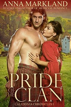4.5 stars *Pride of the Clan (Caledonia Chronicles Book 1) by Anna Markland *Catastrophe changes Margaret Ogilvie's life when her three older brothers drown. She undertakes a perilous journey across the Scottish Highlands seeking the protection of the man she was betrothed to as a child; a nobleman she hasn't seen for eight years.