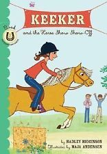 NEW - Keeker and the Horse Show Show-Off: Book 2 in the Sneaky Pony Series