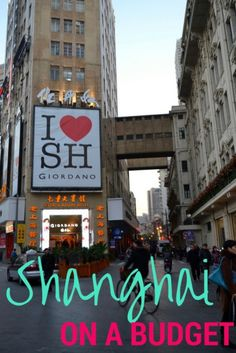 How to explore Shanghai on a budget