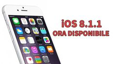 Apple rilascia iOS 8.1.1