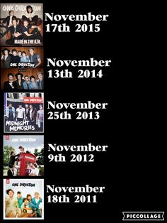 They all came out in November and my birth day is in November