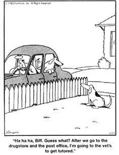 "One of my favorites! Gary Larson's The Far Side Getting ""tutored"" lol. He's gonna be mighty surprised!"