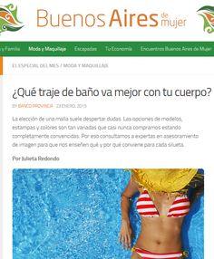 Buenos Aires de Mujer – Enero de 2015 http://buenosairesdemujer.com/que-traje-de-bano-va-mejor-con-tu-cuerpo/