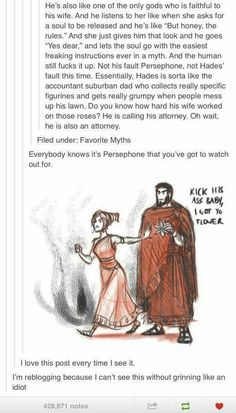 Hades is also chill and just does his job in his little domain.... is the antagonist in every Greek mythology movie ._.