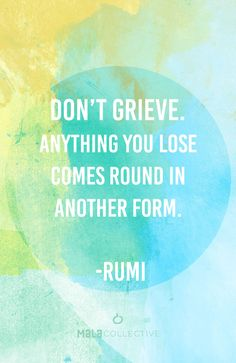 What goes around, comes back around. #mantra #quote #rumi